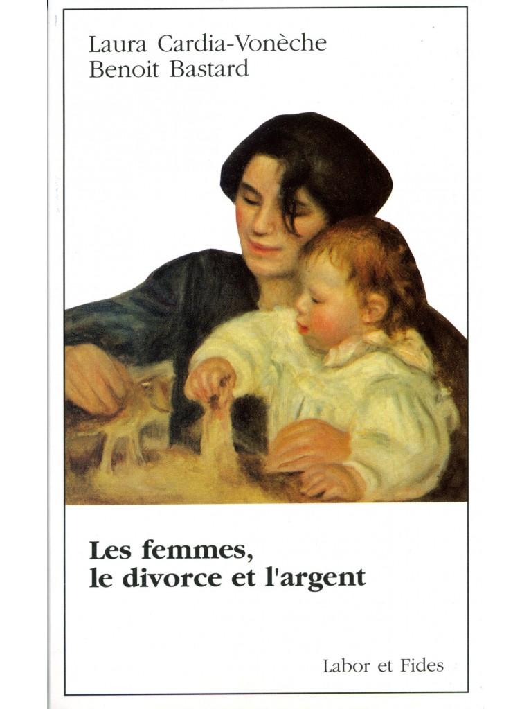 Femmes, le divorce et l'argent (Les)