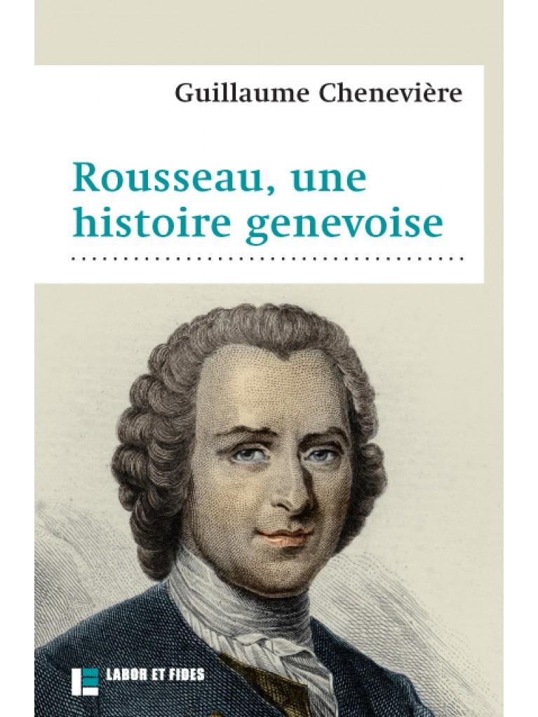 Rousseau, une histoire genevoise