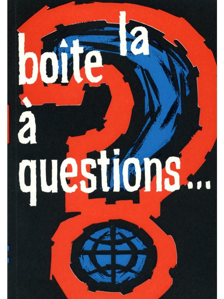 La boîte à questions...