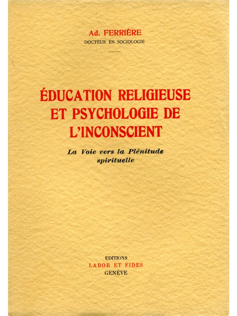 Education religieuse et psychologie de l'inconscient