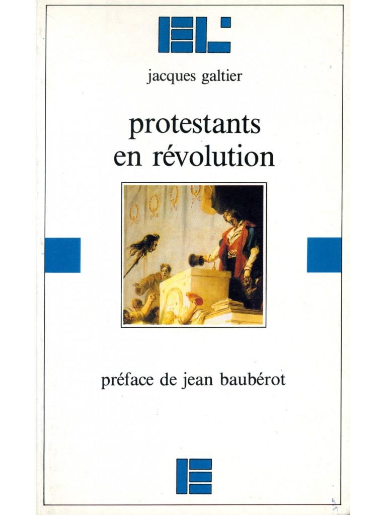 Protestants en révolution