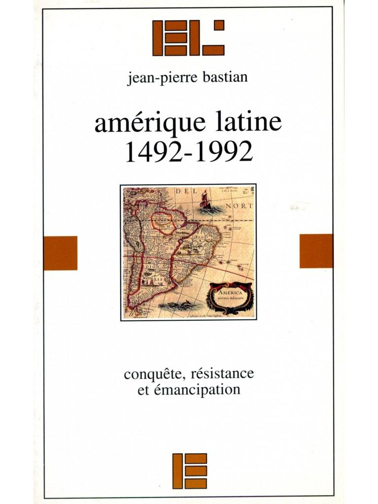 Amérique latine, 1492-1992