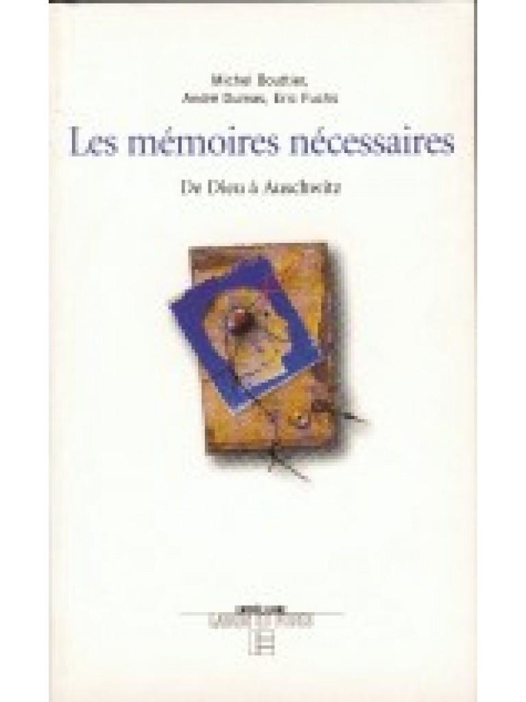 Les mémoires nécessaires