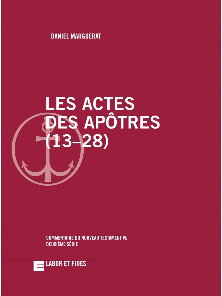 Les Actes des apôtres (13–28)