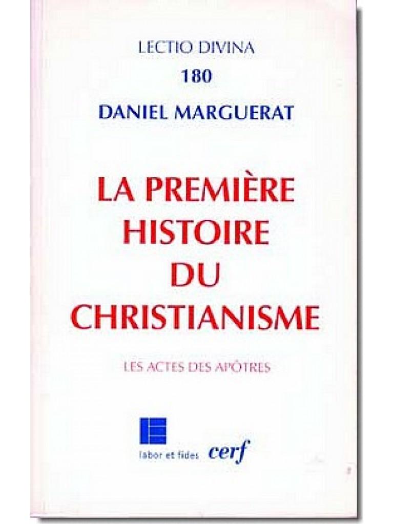 La première histoire du christianisme