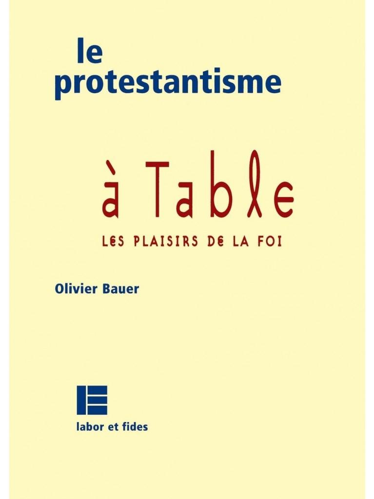 Le protestantisme à table - Titre imprimé à la demande
