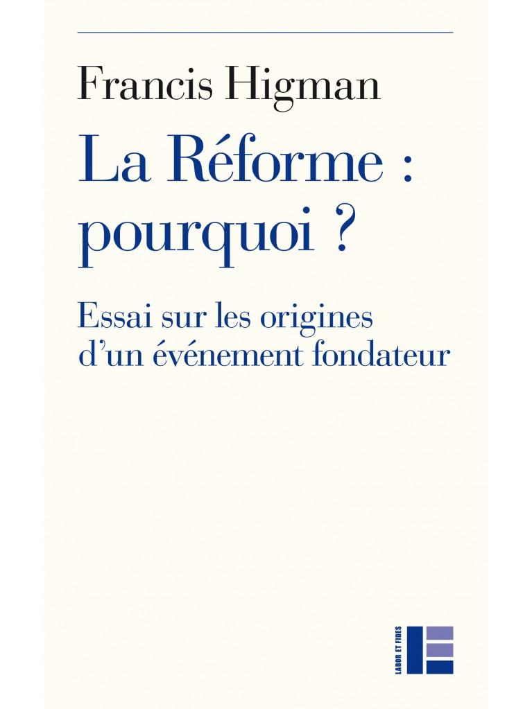 La Réforme : pourquoi ? – Titre imprimé à la demande