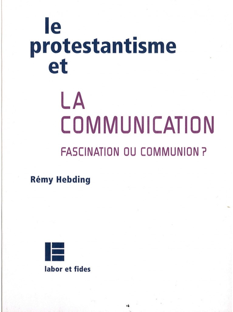 Le protestantisme et la communication