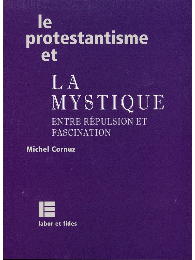 Le protestantisme et la mystique