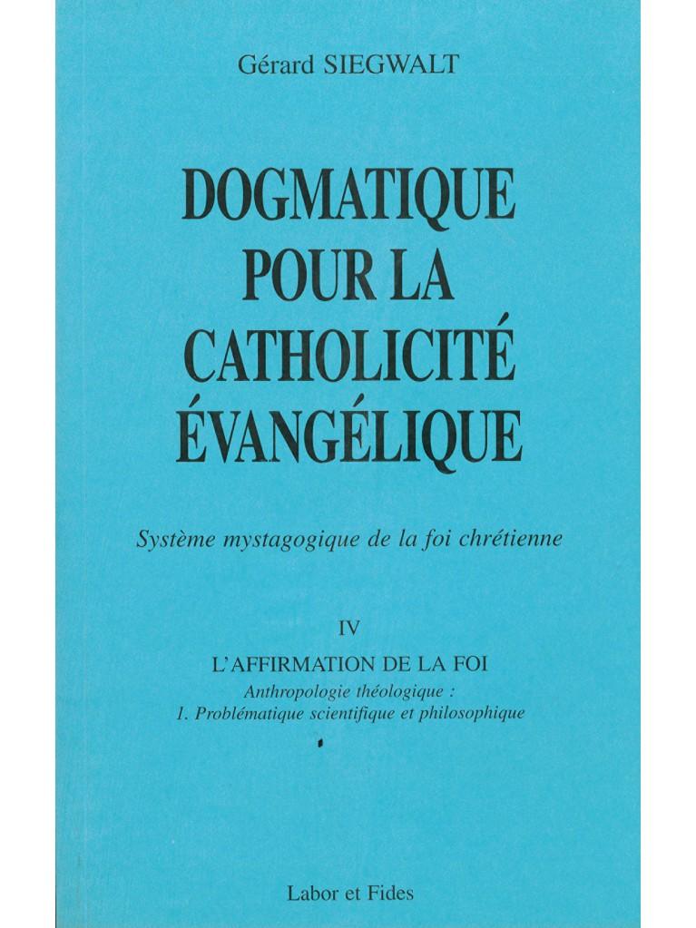 Dogmatique pour la catholicité évangélique  IV/1