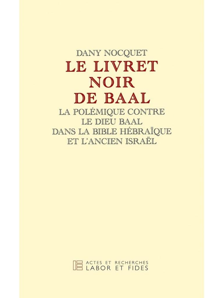 Le Livret noir de Baal – Titre imprimé à la demande
