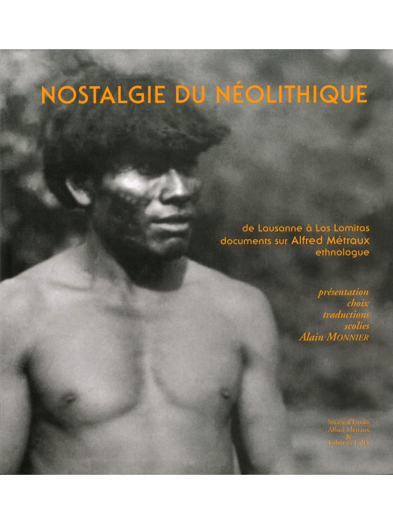 Nostalgie du néolitique