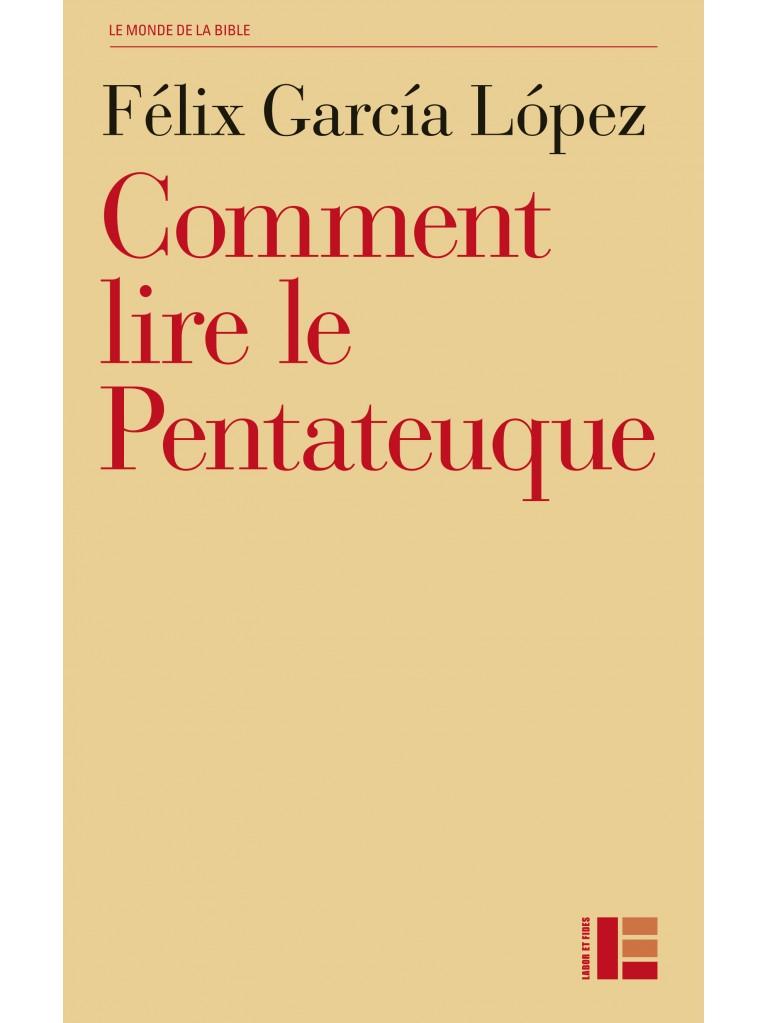 Comment lire le Pentateuque