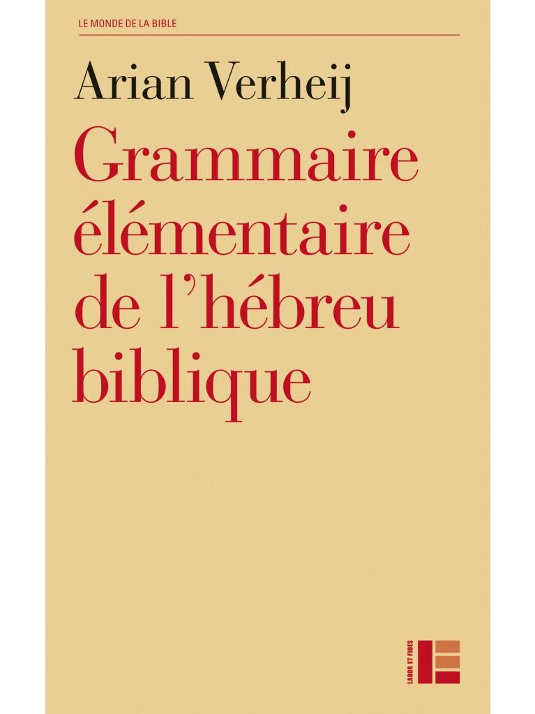 Grammaire élémentaire de l'hébreu biblique