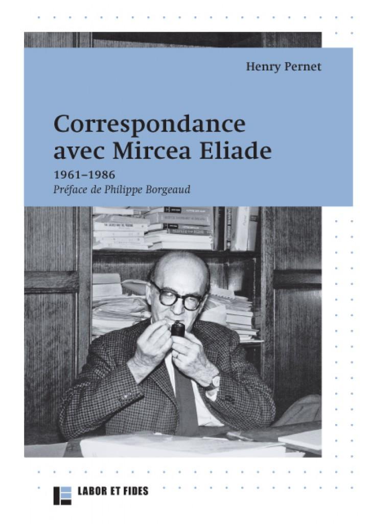 Correspondance avec Mircea Eliade