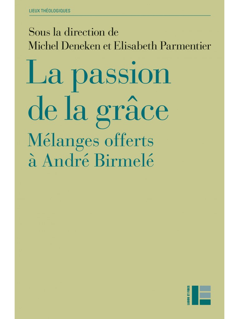 La passion de la grâce