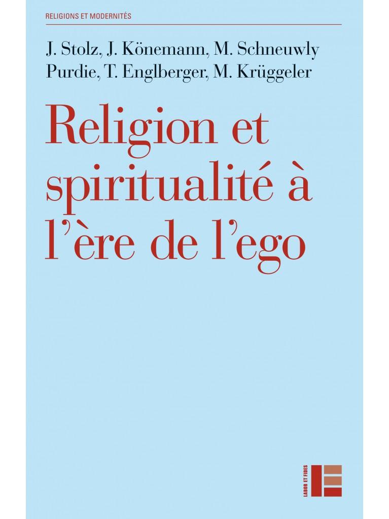Religion et spiritualité à l'ère de l'ego