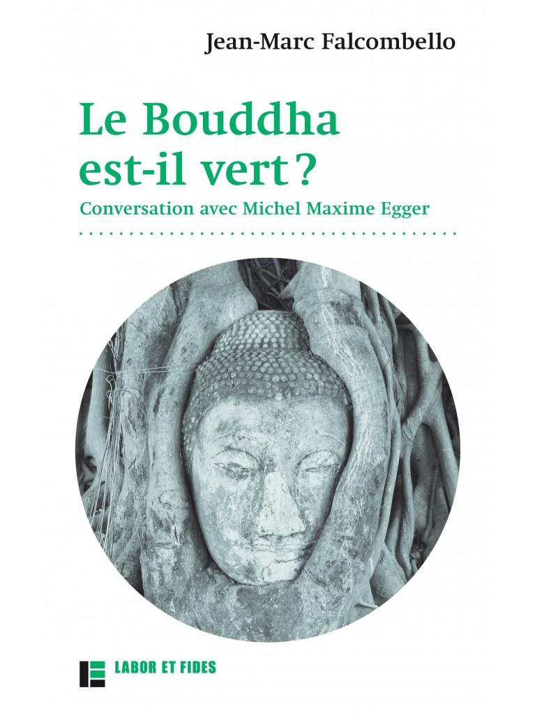 Le Bouddha est-il vert ?