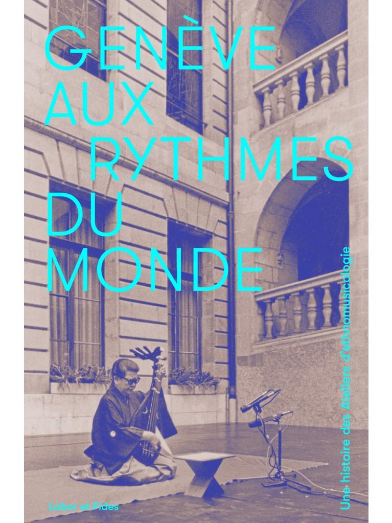 Genève aux rythmes du monde