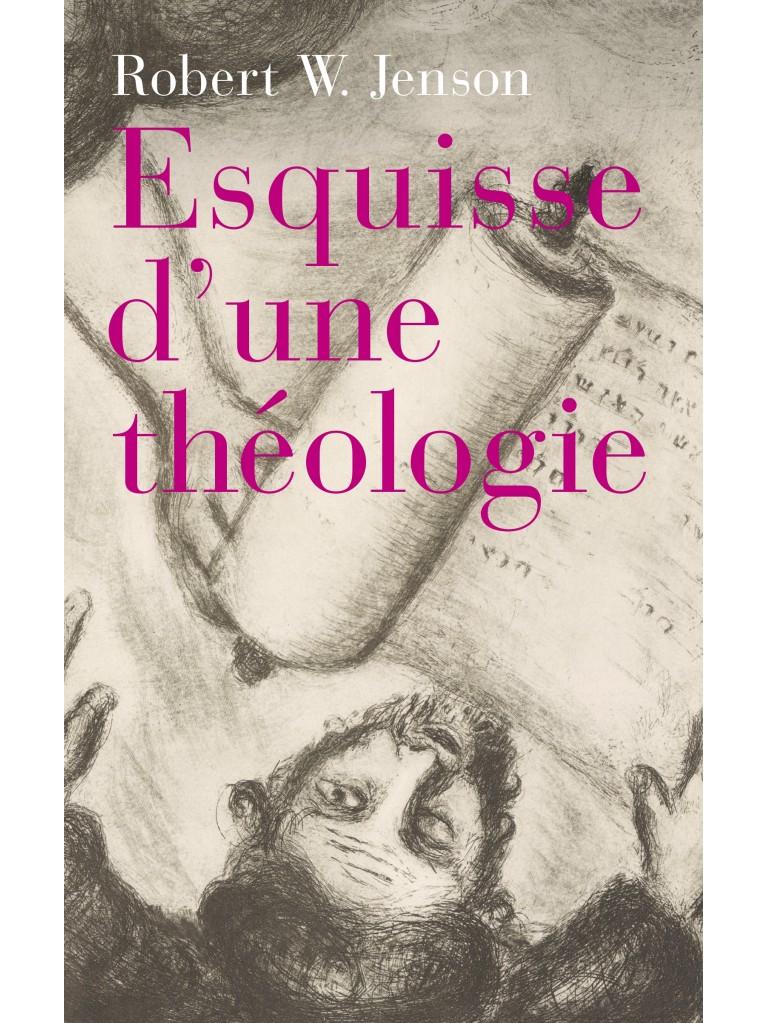 Esquisse d'une théologie