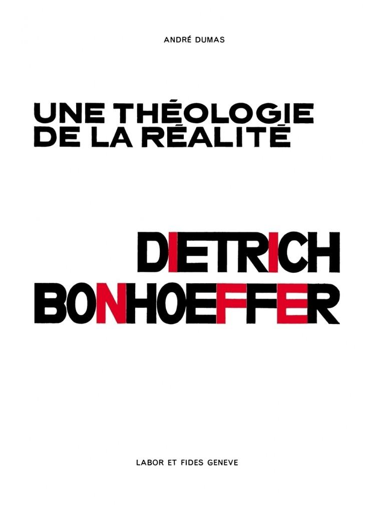 Une théologie de la réalité : Dietrich Bonhoeffer - titre imprimé à la demande