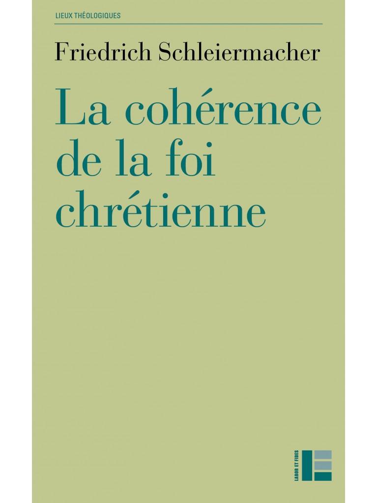 La cohérence de la foi chrétienne