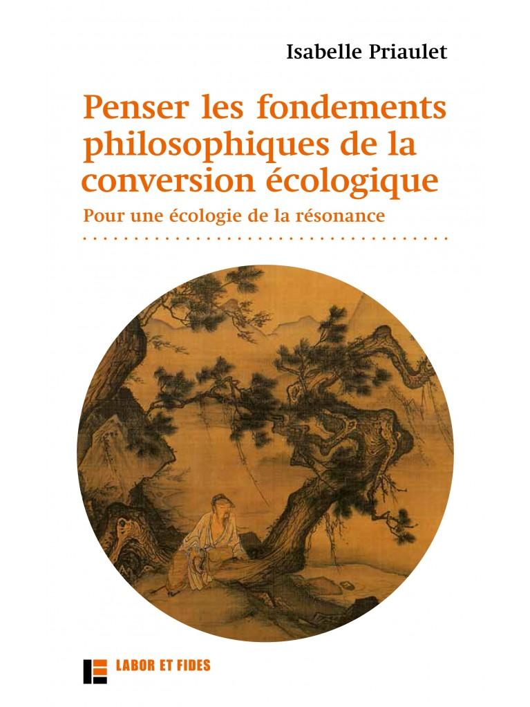 Penser les fondements philosophique de la conversion écologique