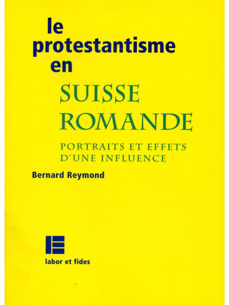 Le protestantisme en Suisse romande