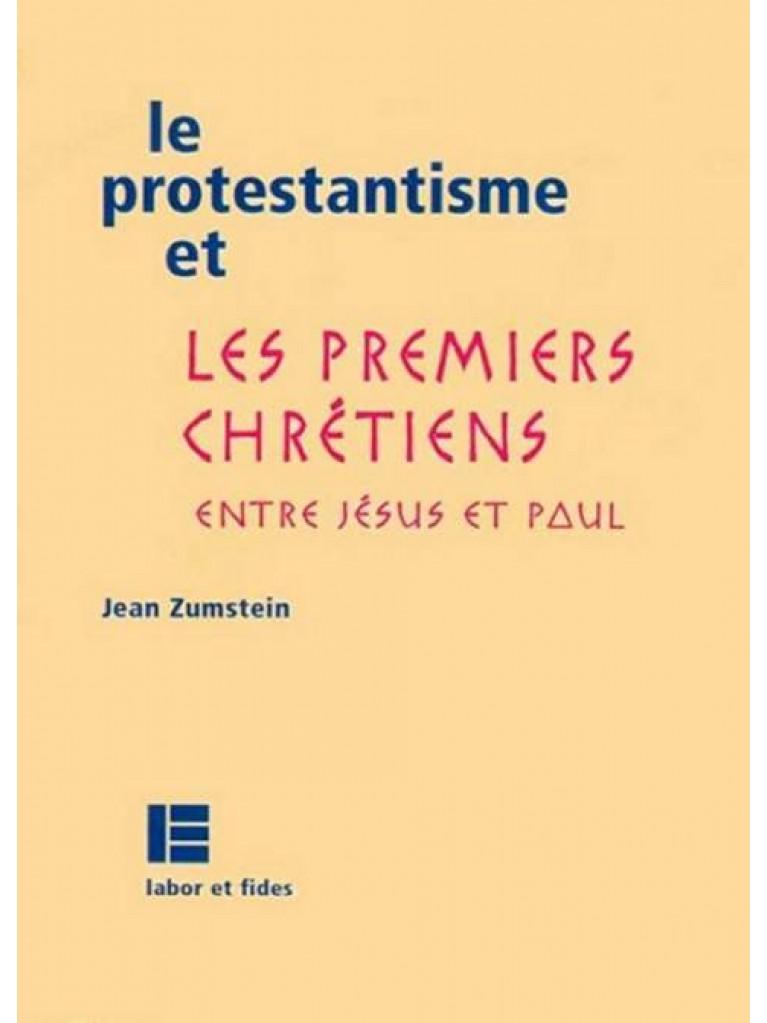 Le protestantisme et les premiers chrétiens