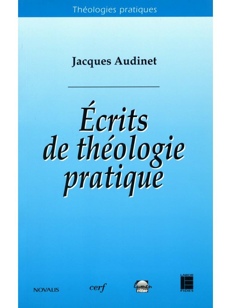 Ecrits de théologie pratique