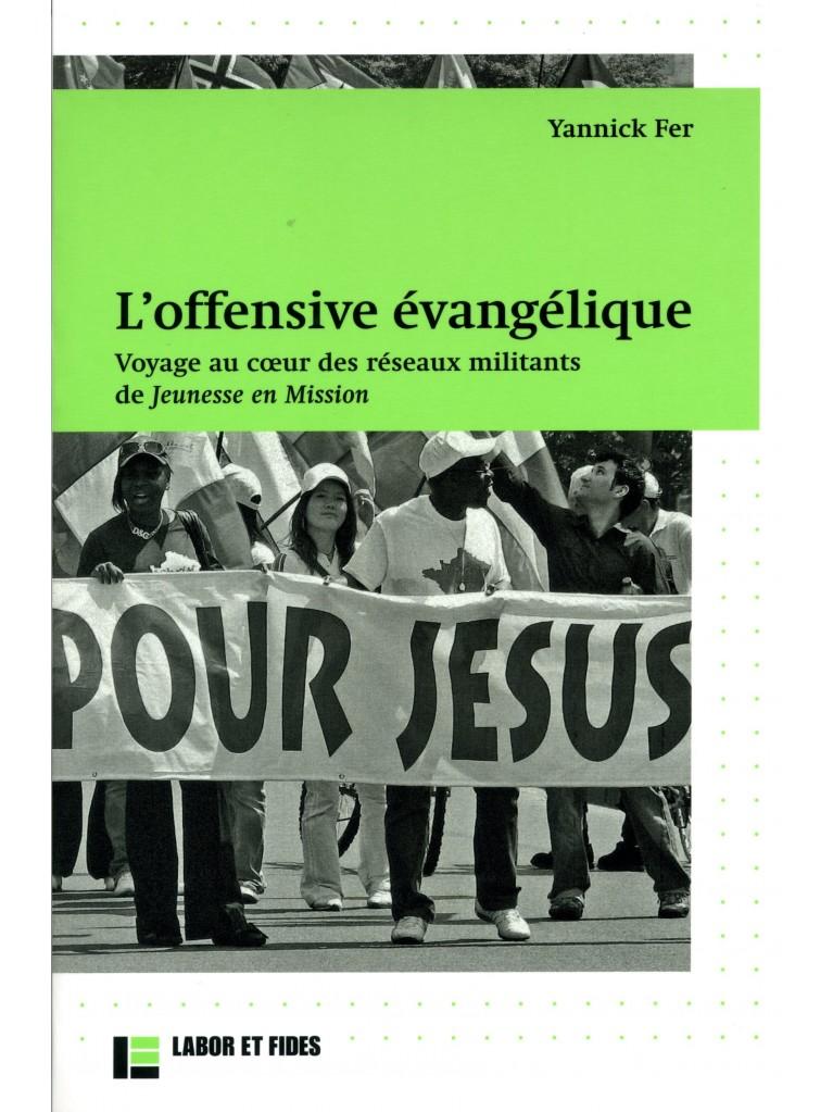 L'offensive évangélique