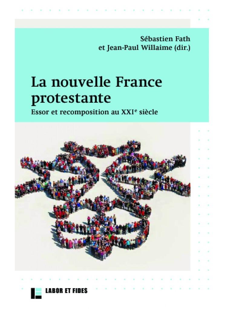 La nouvelle France protestante