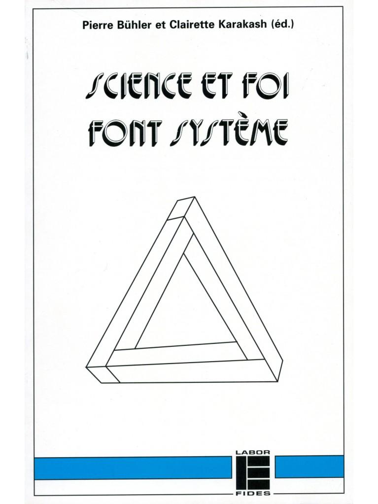 Science et foi font système