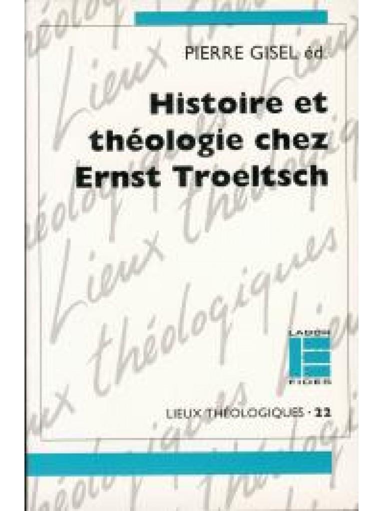 Histoire et théologie chez Ernst Troeltsch