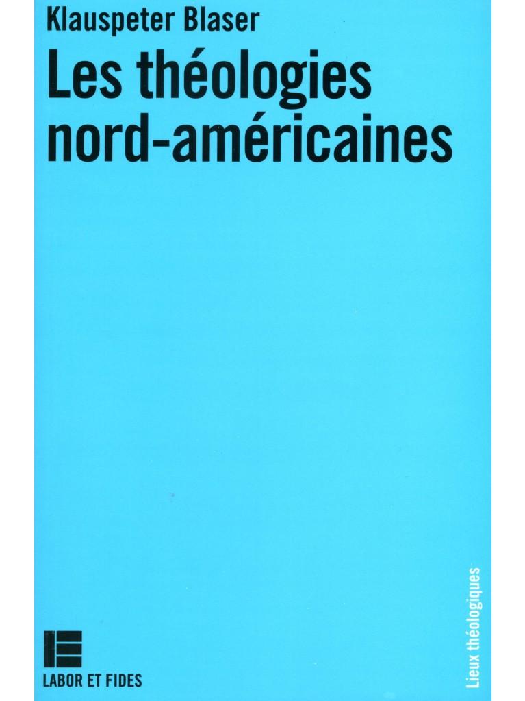 Théologies nord-américaines (Les)