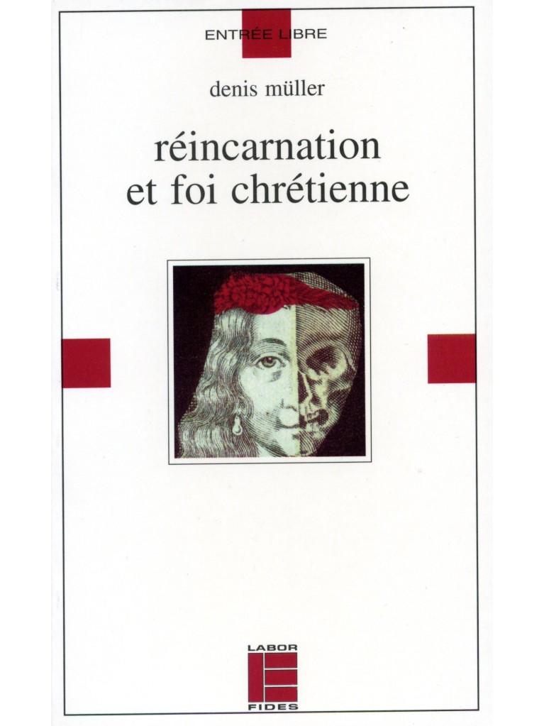 Réincarnation et foi chrétienne