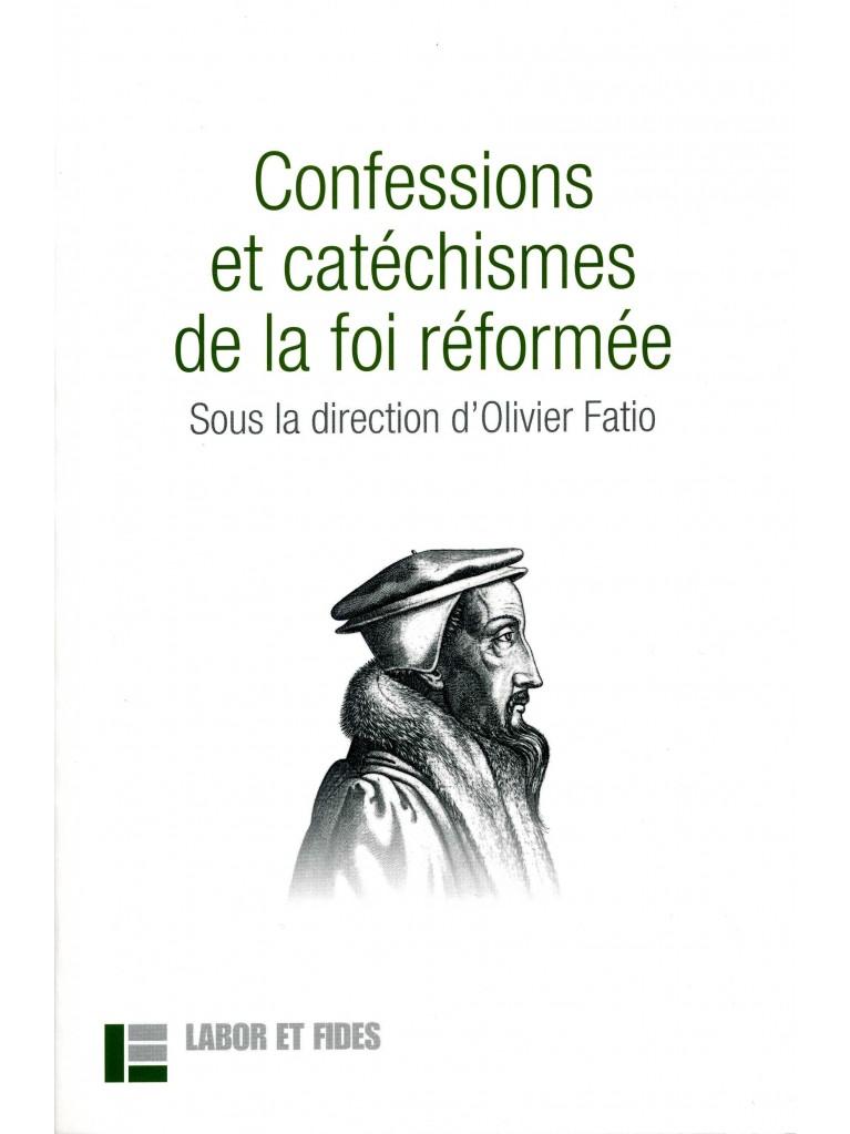Confessions et catéchismes de la foi réformée