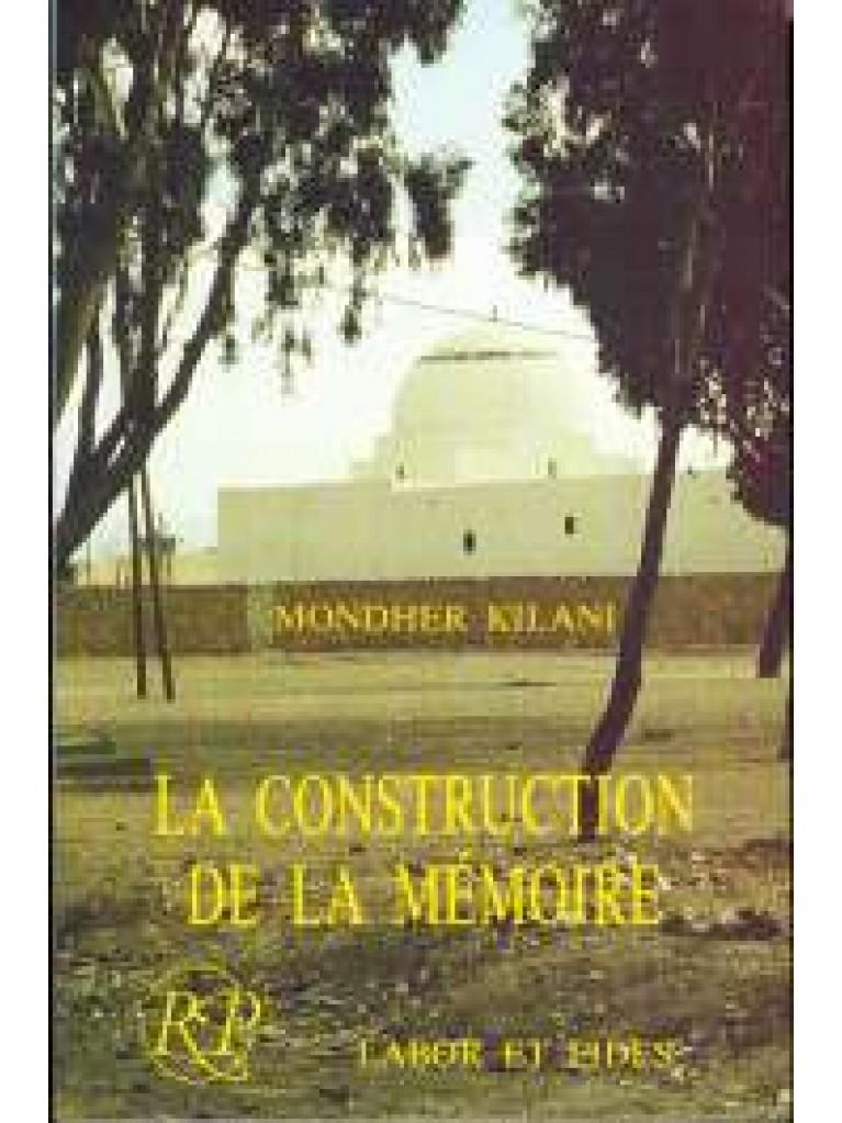 Construction de la mémoire (La)