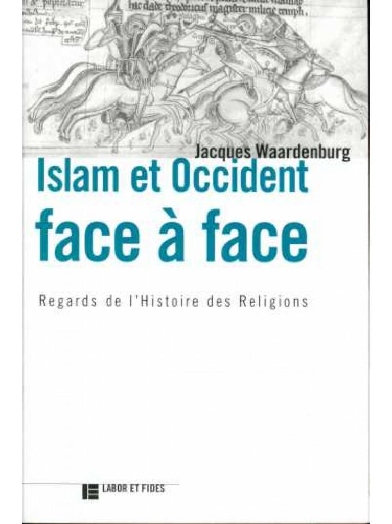 Islam et Occident face à face (épuisé)
