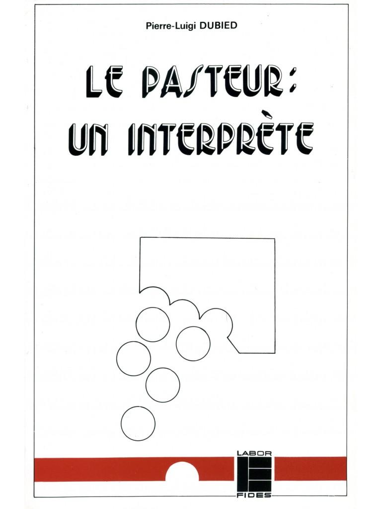 Pasteur : un interprète (Le)