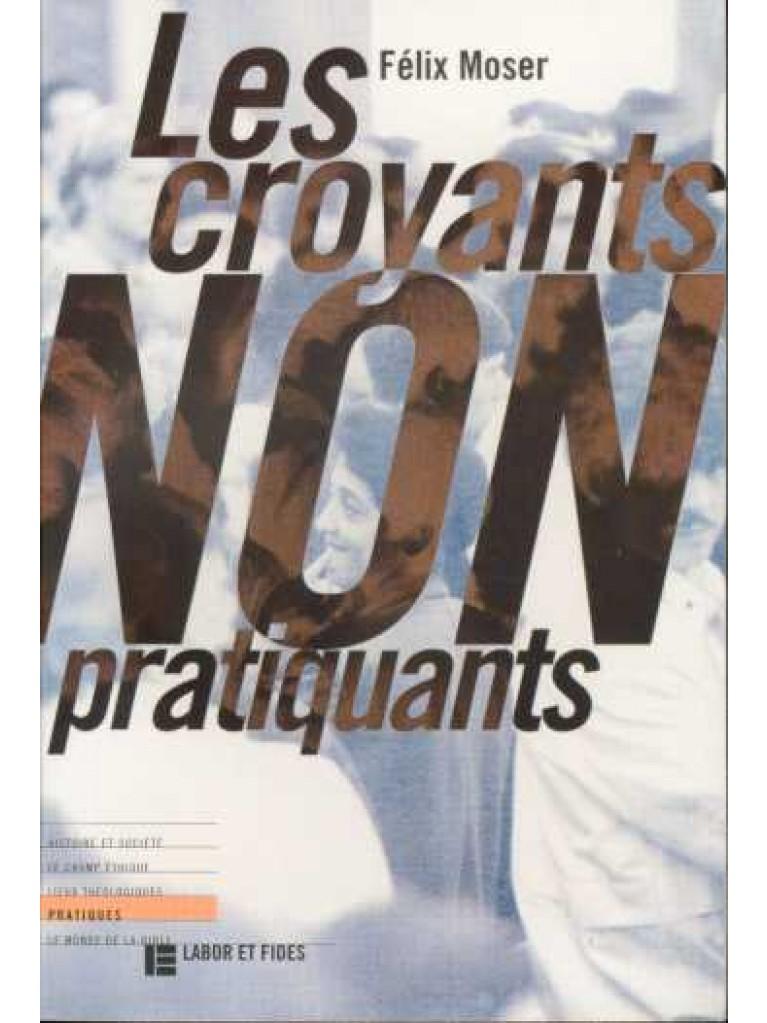 Croyants non pratiquants (Les)