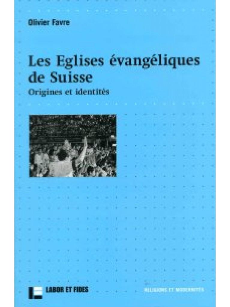 Les Eglises évangéliques de Suisse