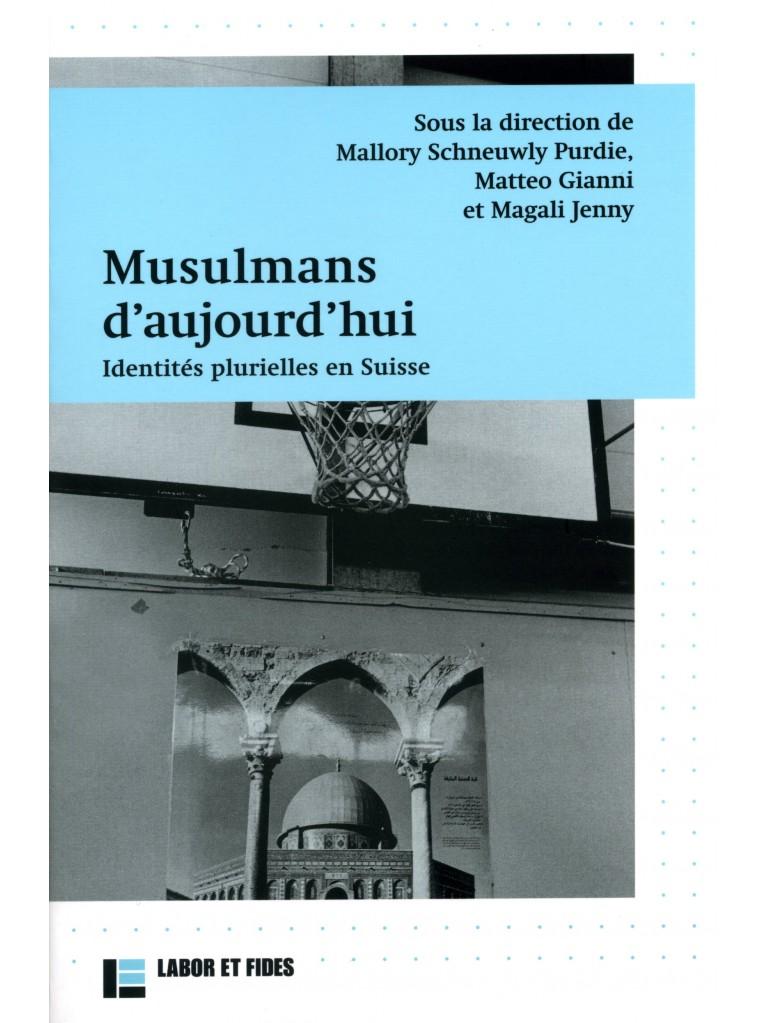 Musulmans d'aujourd'hui
