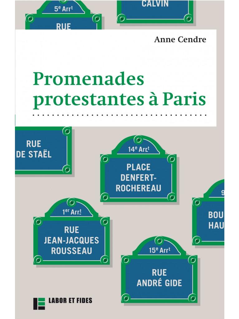 Promenades protestantes à Paris