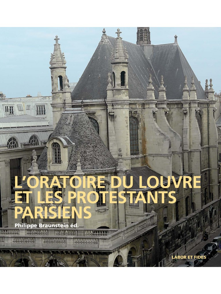L'Oratoire du Louvre et les protestants parisiens