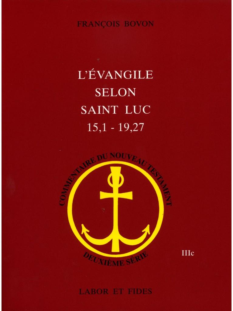 L'évangile selon saint Luc (15,1 – 19,27)