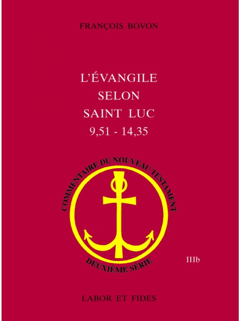 L'évangile selon saint Luc (9,51 - 14,35)