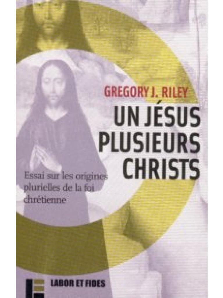 Un Jésus, plusieurs Christs