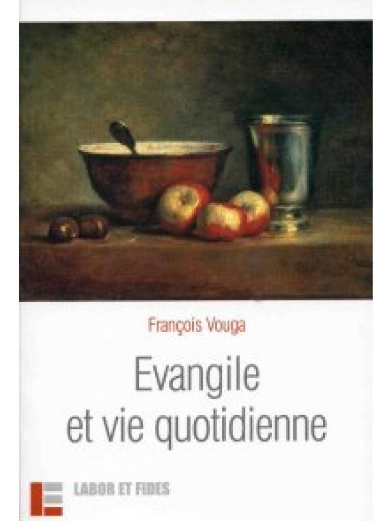 Evangile et vie quotidienne