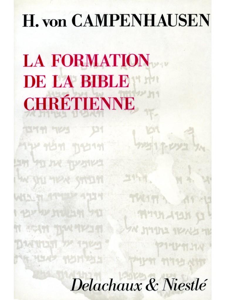 Formation de la Bible chrétienne (La)